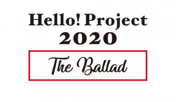 Hello! Project 2020 〜The Ballad〜