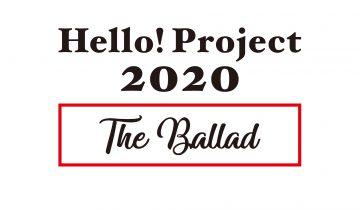 Hello! Project 2020 〜The Ballad〜